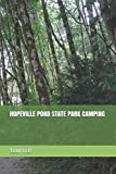 HOPEVILLE POND STATE PARK CAMPING: Blank Lined Journal for Connecticut Camping, Hiking, Fishing, Hunting, Kayaking, and All Other Outdoor Activities