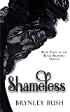 Shameless (Black Brothers Trilogy Book 3)