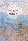 The Selected Poetry and Prose of Vittorio Sereni, Sereni, Vittorio, 0226748782