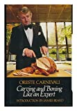 Carving and Boning Like an Expert, Oreste Carnevali and Jean B. Read, 039441960X