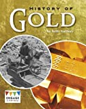 History of Gold (Engage Literacy: Engage Literacy Lime)