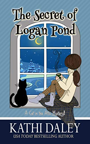 A Cat in the Attic Mystery: The Secret of Logan Pond by [Daley, Kathi]