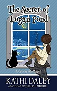 A Cat in the Attic Mystery: The Secret of Logan Pond
