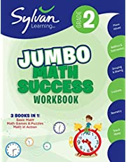 2nd Grade Jumbo Math Success Workbook: 3 Books in 1--Basic ic Math, Math Games and Puzzles, Math in Action; Activities , Exercises, and Tips to Help Catch Up, Keep Up, and Get Ahead