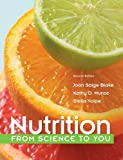 Nutrition : From Science to You, Blake, Joan Salge and Munoz, Kathy D., 0321840534