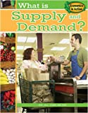 What Is Supply and Demand? (Economics in Action)