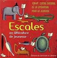 Escales en littérature de jeunesse par  Bibliothèque nationale de France