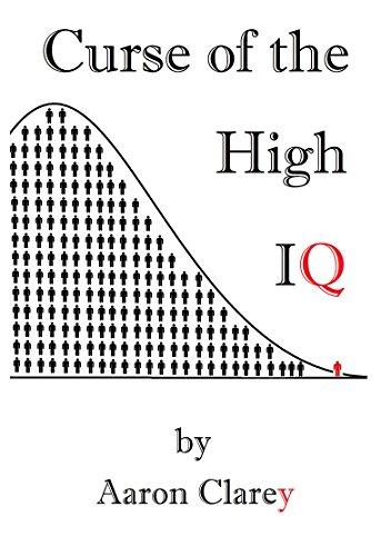 Curse of the High IQ