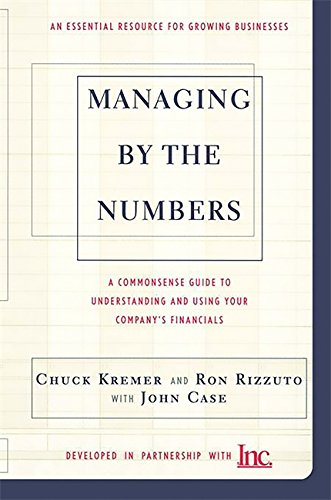 Download Managing By The Numbers: A Commonsense Guide To Understanding And Using Your Company's Financials PDF
