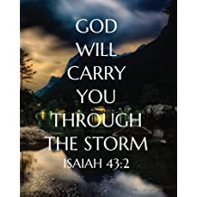 "God will carry you through the storm: Bible Verse Notebook and Daily Planner Floral   Composition Notebook 132 Pages 8""x10"" Lined Paper   Journal"