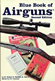 Blue Book of Airguns, Robert D. Beeman and John A. Allen, 1886768307