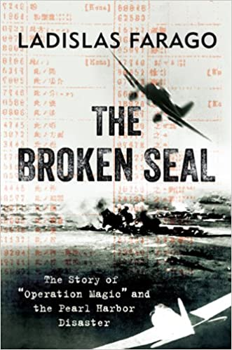 The broken seal operation magic and the secret road to pearl the broken seal operation magic and the secret road to pearl harbor ladislas farago 9781594161711 amazon books fandeluxe Gallery