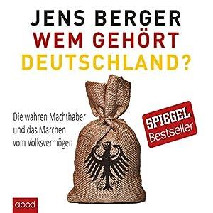 Wem gehört Deutschland Hörbuch