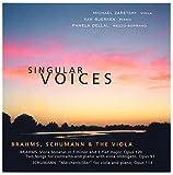 Singular Voices: Brahms, Schumann & the Viola (2005-03-10)