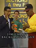 Jim Carrey - Background Guy