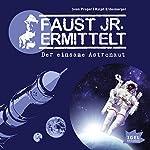 Der einsame Astronaut (Faust jr. ermittelt 06) | Sven Preger,Ralph Erdenberger