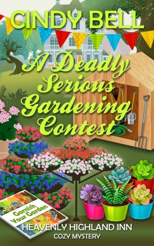 book cover of A Deadly Serious Gardening Contest
