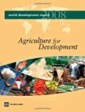 Agriculture for Development 2008, World Bank Staff, 0821368079