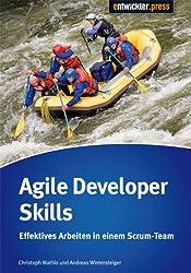 Agile Developers Skills: Effektives Arbeiten in einem Scrum-Team