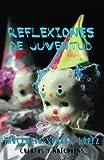 Reflexiones de Juventud, Inocencio Suárez López, 1463367635