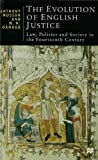 The Evolution of English Justice, Anthony Musson, W. M. Ormrod, 033367670X