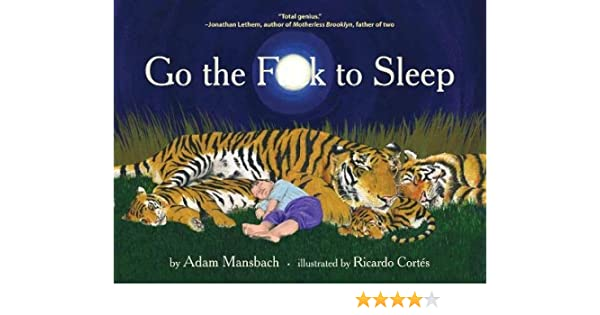 Go the F..k to Sleep: Amazon.es: Adam Mansbach, Ricardo Cortes: Libros en idiomas extranjeros