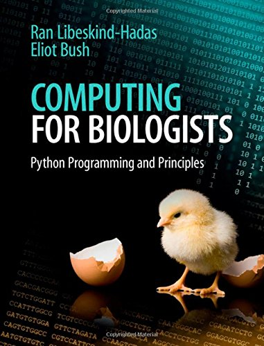 Computing for Biologists: Python Programming and Principles by Cambridge University Press