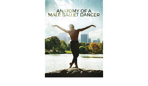 Amazon Anatomy Of A Male Ballet Dancer Marcelo Gomes Diana