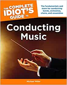 The Complete Idiot S Guide To Conducting Music Michael border=