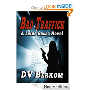Bad Traffick (Leine Basso Series)