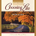 Choosing Life: One Day at a Time | Dodie Osteen