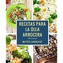 Recetas para la Olla arrocera: 98 recetas (Spanish Edition)