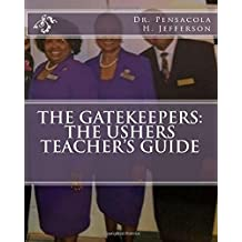 The Gatekeepers: The Ushers Teacher's Guide