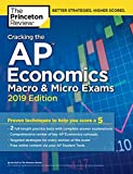 img - for Cracking the AP Economics Macro & Micro Exams, 2019 Edition: Practice Tests & Proven Techniques to Help You Score a 5 (College Test Preparation) book / textbook / text book
