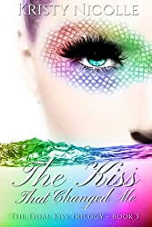 The Kiss That Changed Me (The Tidal Kiss Trilogy) (Volume 3)