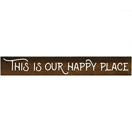 Amazon Com This Is Our Happy Place Pine Block Inspirational Quotes