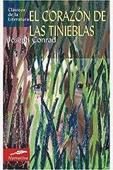 El coraz?3n de las tinieblas (Cl??sicos de la literatura series) (Spanish Edition) by Joseph Conrad (2008-07-01) Mass Market Paperback