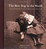 The Best Dog in the World, Donna Long, 1580088406