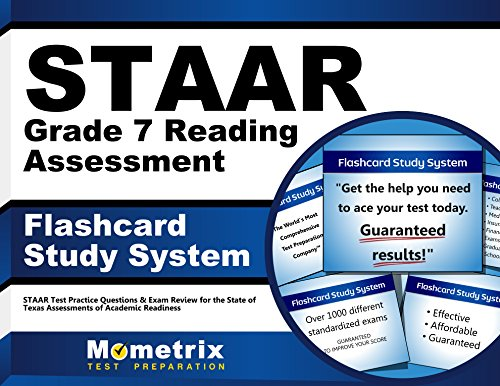 STAAR Grade 7 Reading Assessment Flashcard Study System: STAAR Test Practice Questions & Exam Review for the State of Texas Assessments of Academic Readiness (Cards)