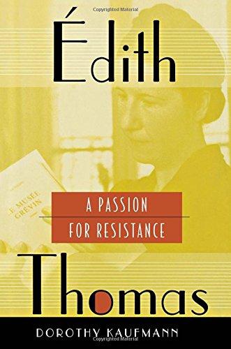 Édith Thomas: A Passion for Resistance pdf epub