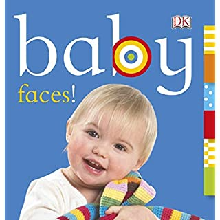 Baby: Faces! (Chunky Baby)