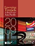 Emerging Trends in Real Estate Asia Pacific 2009, Urban Land Institute, 0874201047