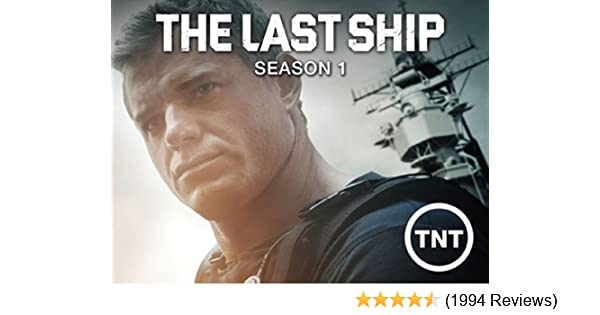 Amazoncom Watch The Last Ship Season 1 Prime Video