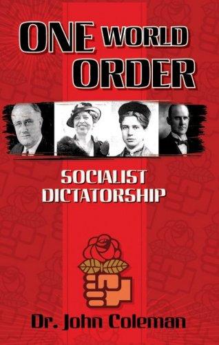 One World Order: Socialist Dictatorship