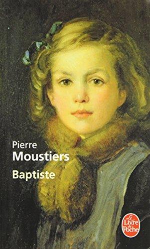 Baptiste (Ldp Litterature) (French Edition)