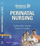 img - for AWHONN's Perinatal Nursing: Co-Published with AWHONN (Simpson, Awhonn's Perinatal Nursing) by Kathleen Rice Simpson PhD RNC (2007-06-15) book / textbook / text book