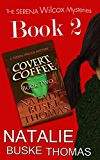 Covert Coffee (The Serena Wilcox Mysteries Dystopian Thriller Trilogy Book 2)