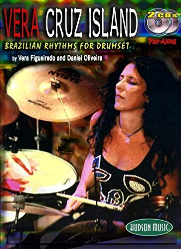 Vera - Cruz Island: Brazilian Rhythms for Drumset