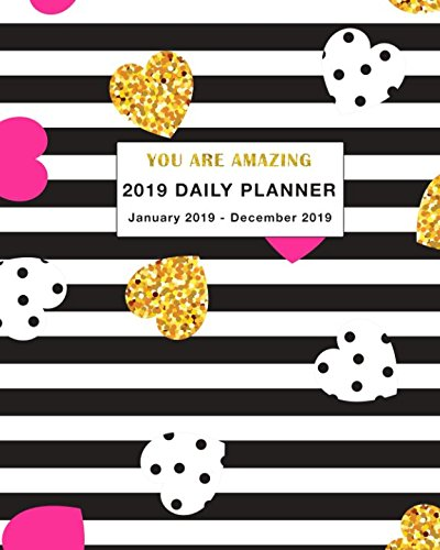2019 Daily Planner You are Amazing: Daily, Weekly and Monthly Planner January 2019 - December 2019 by Independently published (Image #1)