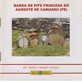 Pife: Banda de Pife Princesa do Agreste de Caruaru-PE: MP3 Downloads